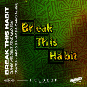 Break This Habit (feat. Kiko Bun) [Sunnery James & Ryan Marciano Remix]