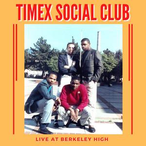 Timex Social Club – Thinkin About Ya (Percapella)(Acapella)