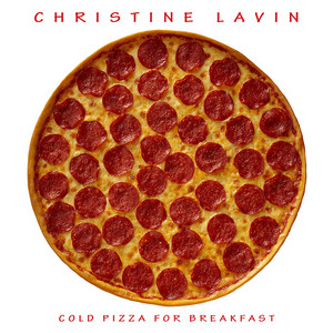 Cold Pizza For Breakfast Redux - from Cold Pizza For Breakfast by Christine Lavin