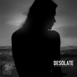 Desolate by Chemical Coil