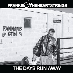 Nothing Our Way by Frankie & The Heartstrings