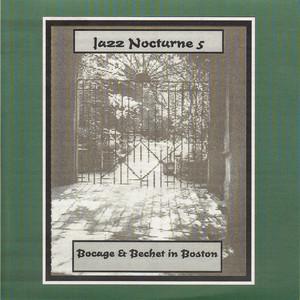 Jazz Nocturne 5 - Bocage & Bechet in Boston album