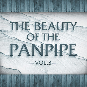 The Beauty of the Panpipe Vol. 3 album