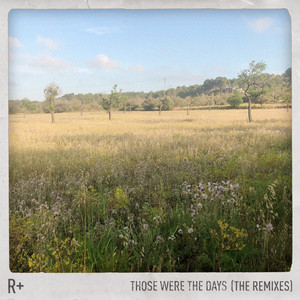 Those Were the Days (The Remixes)