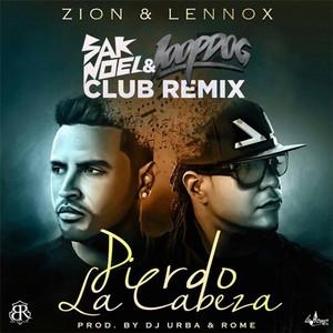 Pierdo la Cabeza (Sak Noel & Loopdog Club Remix)