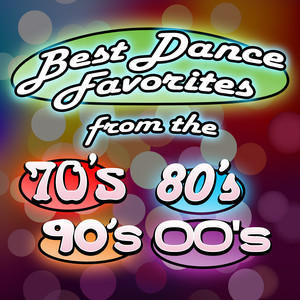 30 Best Dance Favorites from the 70s, 80s, 90s and 00s album