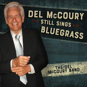 Hot Wired by The Del McCoury Band