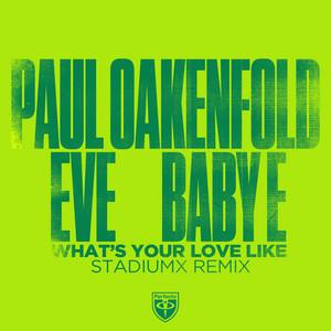 What's Your Love Like (Stadiumx Remix)