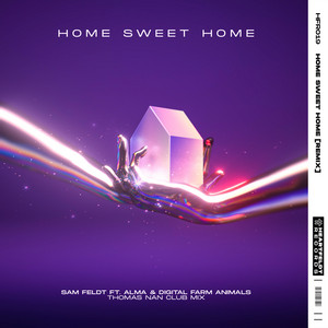 Home Sweet Home (feat. ALMA & Digital Farm Animals) [Thomas Nan Club Mix]