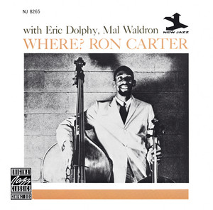 Where? by Ron Carter, Eric Dolphy, Mal Waldron