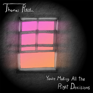 You're Making All the Right Decisions