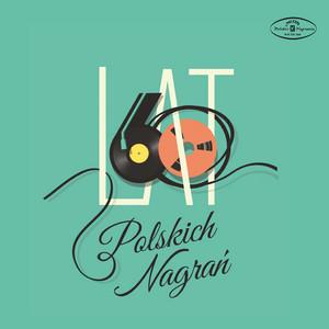 60 Lat Polskich Nagran album