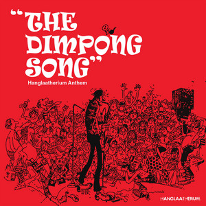 The Dimpong Song - Hanglaatherium Anthem