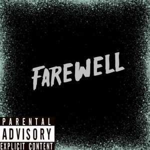 Farewell (feat. A-Y)
