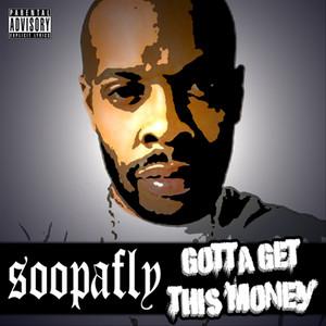 Gotta Get This Money