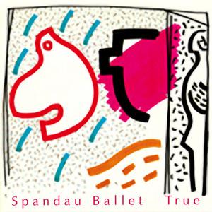 Spandau Ballet  True :Replay