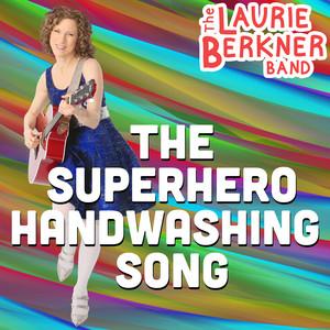 The Superhero Handwashing Song
