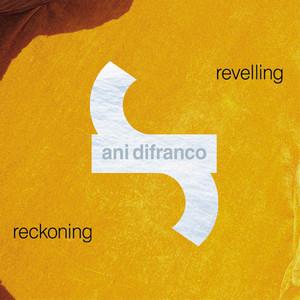 Revelling/Reckoning album