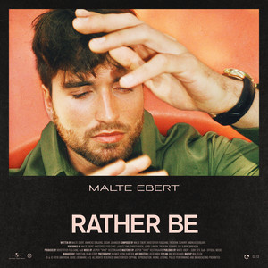 Malte Ebert - Rather Be