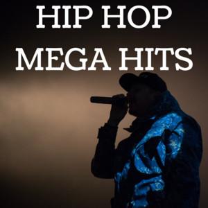 Hip Hop Mega Hits