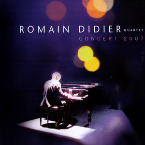 Romain Didier Concert 2007 album