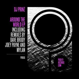 Around The World - Original Mix by DJ Prinz