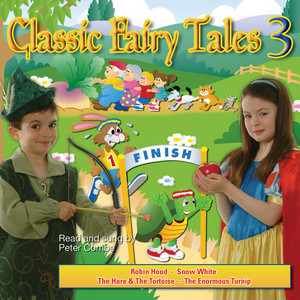 Classic Fairy Tales – Read & Sung by Peter Combe Volume 3
