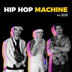Hip Hop Machine #4