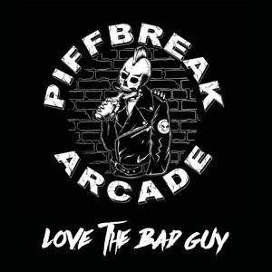Love the Bad Guy album