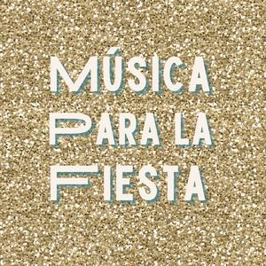Música Para La Fiesta