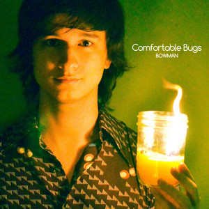Comfortable Bugs - Michael Guy Bowman