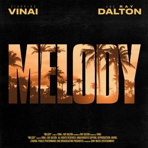VINAI, Ray Dalton - Melody