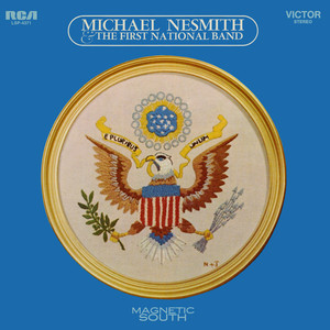 Magnetic South  - Michael Nesmith