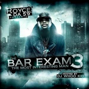 The Bar Exam 3 (No DJ Version)