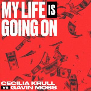My Life Is Going On (Cecilia Krull vs. Gavin Moss)... cover art