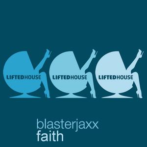 Faith - Radio Edit by Blasterjaxx
