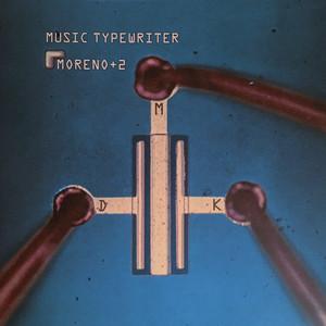 Music Typewriter  - Moreno Veloso