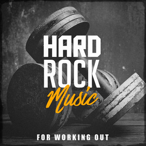 Hard Rock Music for Working Out album