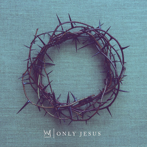 Only Jesus cover art