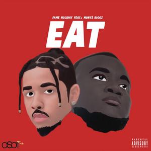 Eat (feat. Monte Biggz)