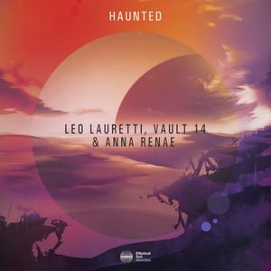 Leo Lauretti & Vault 14 Ft Anna Renae – Haunted (Studio Acapella)