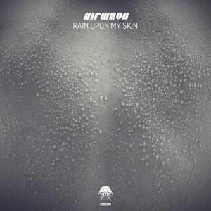 Rain Upon My Skin