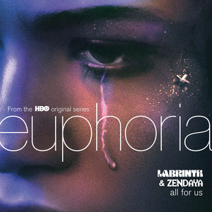 All For Us - from the HBO Original Series Euphoria cover art