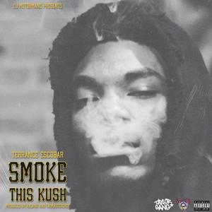 Smoke This Kush