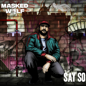 Masked Wolf - Say So Mp3 Download