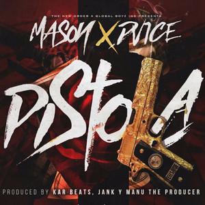 Pistola (feat. Mason)