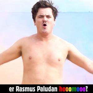 Er Rasmus Paludan Homo cover art