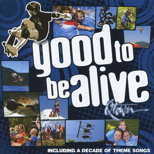 Good To Be Alive album