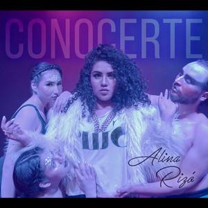 Conocerte - Alina Rizó