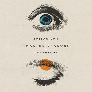 Imagine Dragons – Follow you